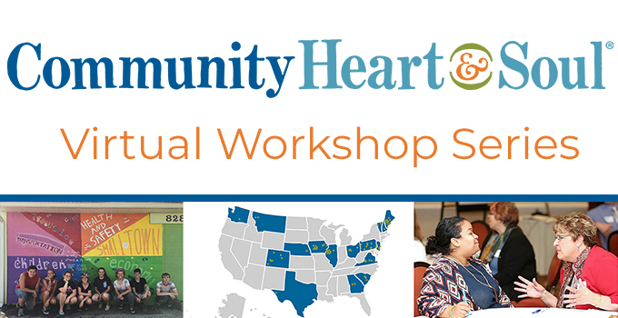 Community Heart & Soul Virtual Workshop Series Header image
