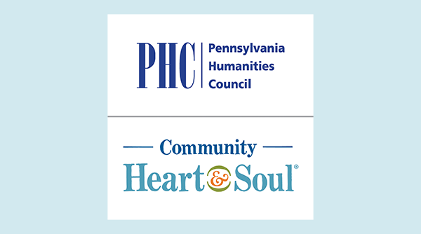 Image for Pennsylvania Humanities Council And Community Heart & Soul Announce New Grant Opportunity For PA-Based Communities